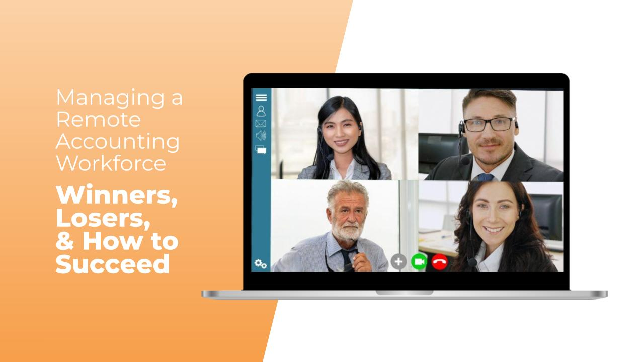 Managing a Remote Accounting Workforce – Winners, Losers and How to Succeed Thumbnail